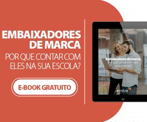 Ebook Grátis - Gestão Escolar - Embaixadores de marca