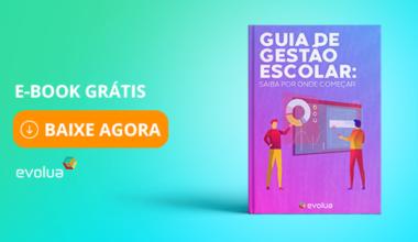 Ebook Grátis - Guia de Gestão Escolar: Saiba por onde começar