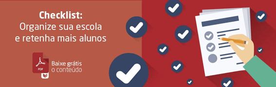 Ebook Grátis - Checklist: Como o ambiente escolar impacta a retenção de alunos?